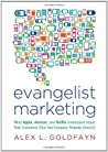 Evangelist Marketing: What Apple, Amazon, and Netflix Understand About Their Customers