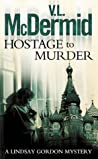 Hostage To Murder (Lindsay Gordon, #6) audiobook download free