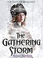 The Gathering Storm (Katerina Alexandrovna, #1)