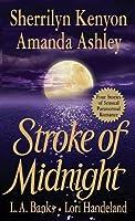 Stroke of Midnight (Were-Hunter, #1.5; Nightcreature, #1.5; Vampire Huntress, #3.5)