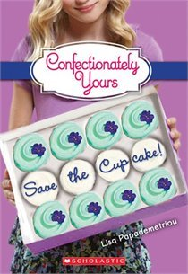 Ebook Save The Cupcake Confectionately Yours 1 By Lisa Papademetriou