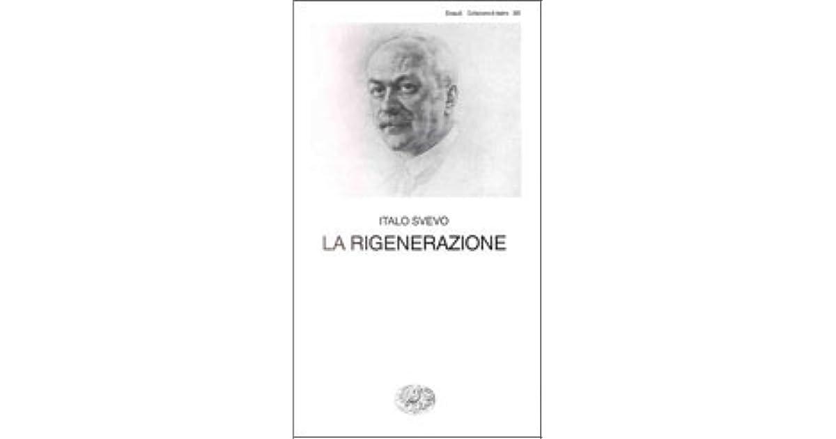 La Rigenerazione By Italo Svevo
