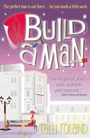 Build A Man (Serenity Holland, #1)
