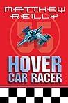 Hover Car Racer (Hover Car Racer, #1-3)