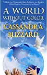 A World Without Color by Cassandra Blizzard