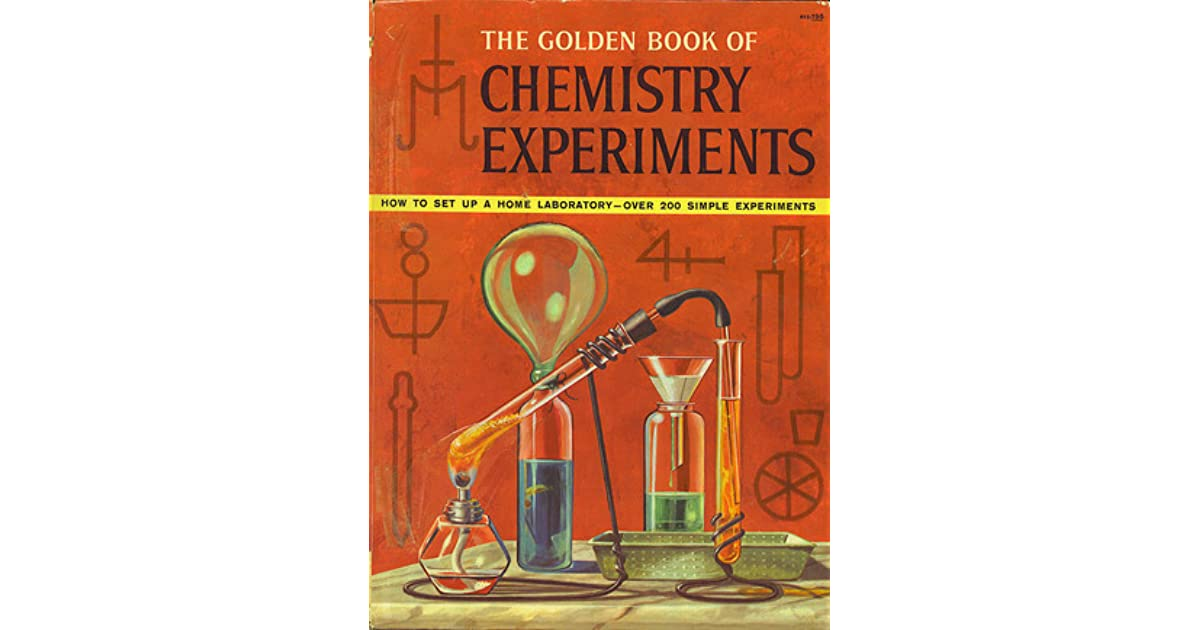 The Golden Book of Chemistry Experiments by Robert Brent