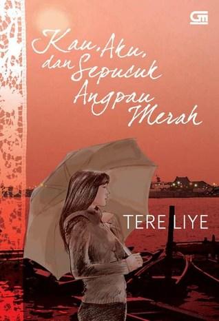 Kau Aku Sepucuk Angpau Merah By Tere Liye