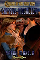 Captive Moonlight (Wolves of the Wild West)