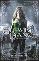 Grave Dance (Alex Craft #2)