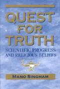 Quest for Truth: Scientific Progress and Religious Beliefs