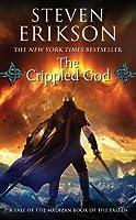 The Crippled God (The Malazan Book of the Fallen #10)