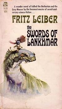 The Swords of Lankhmar