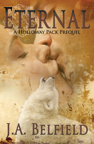 Eternal (Holloway Pack, #0.5)