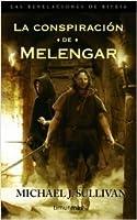 La conspiración de Melengar (Las revelaciones de Riyria #1)