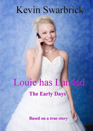 Louie has landed 'The Early Days' by Kevin Swarbrick
