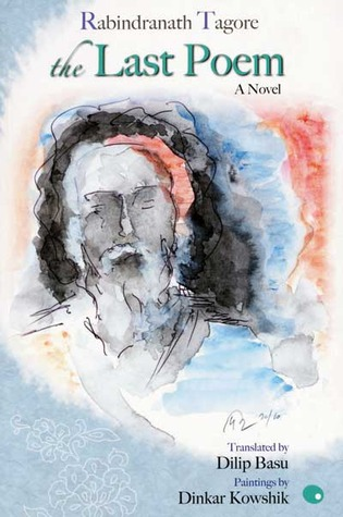 Sesher Kobita, The Last Poem by Rabindranath Tagore