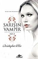 Sarışın Vampir No. 2: Derin Arzular, Ani Pişmanlık (Thirst, #2)