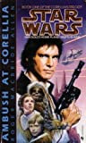 Ambush at Corellia (Star Wars: The Corellian Trilogy, #1) ebook review