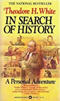 In Search of History: A Personal Adventure