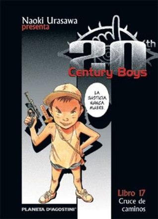 20th Century Boys, Libro 17 by Naoki Urasawa