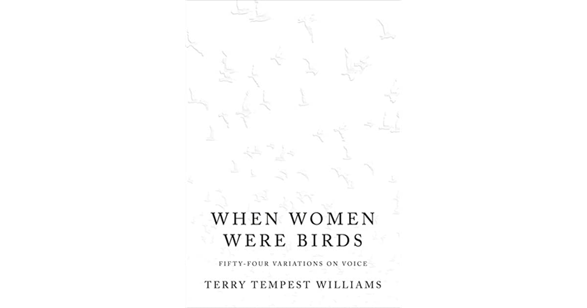 When women were birds fifty four variations on voice by terry when women were birds fifty four variations on voice by terry tempest williams fandeluxe Gallery