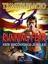 New Beginnings Jubilee (Running In Fear, #7)