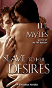 Slave to her Desires