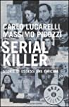 Serial killer: storie di ossessione omicida audiobook download free
