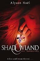 Shadowland (The Immortals, #3)
