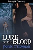 Lure Of The Blood (Lure Series, # 1)