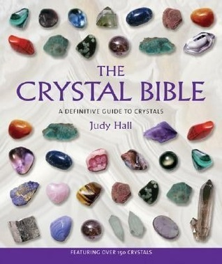 The Crystal Bible  A Definitive Guide