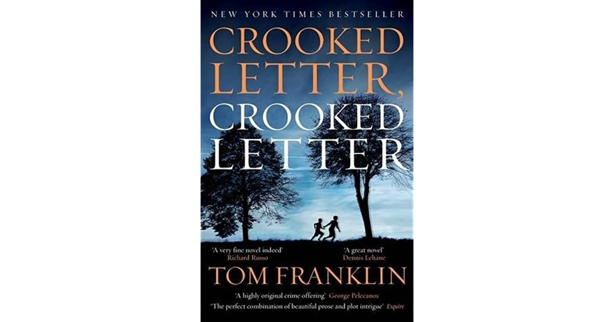 silas jones crooked letter crooked letter Crooked letter, crooked letter a novel larry ott and silas 32 jones were unlikely boyhood friends larry was the child of lower middle-class white parents.