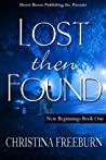 Lost Then Found (New Beginnings, #1)