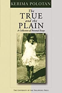 The True and the Plain: A Collection of Personal Essays