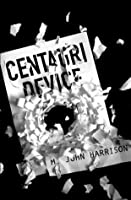 The Centauri Device