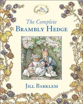 Ebook The Complete Brambly Hedge By Jill Barklem
