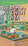 Death of a Kitchen Diva (Hayley Powell Food and Cocktails Mystery, #1)