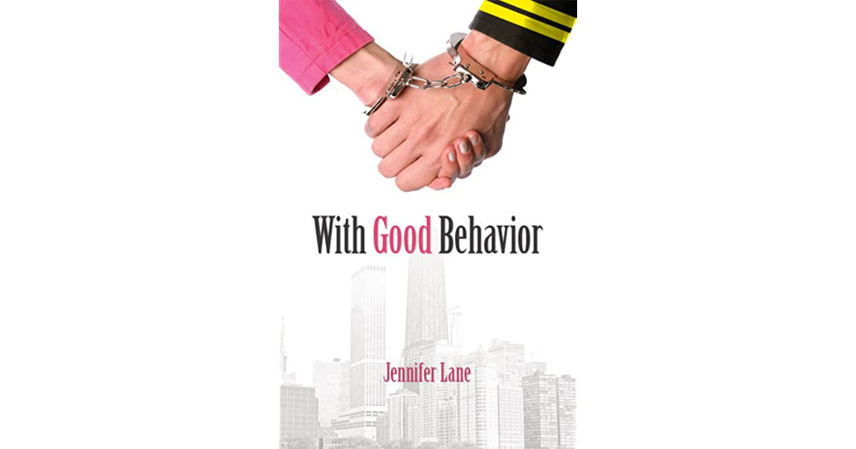With Good Behavior (Conduct #1) by Jennifer Lane