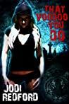That Voodoo You Do (That Old Black Magic, #1)