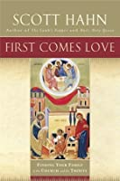 First Comes Love: The Family in the Church and the Trinity