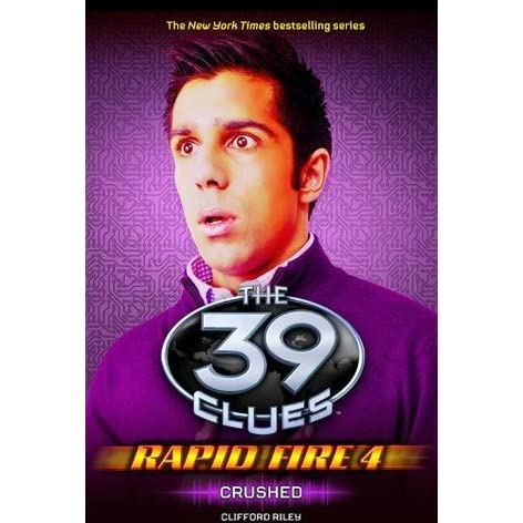 crushed the 39 clues rapid fire 4 by clifford riley