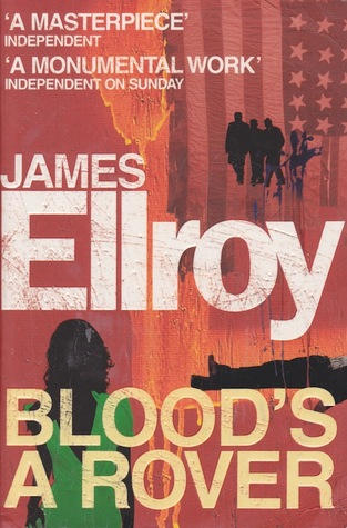Blood's a Rover (Underworld USA, #3) by James Ellroy