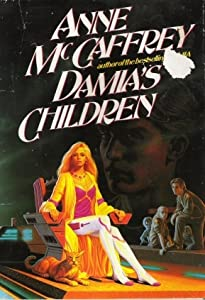 Damia's Children (The Tower and the Hive, #3)
