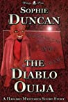 The Diablo Ouija (The Haward Mysteries Short Stories)