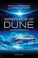 Sisterhood of Dune (Schools of Dune, #1)