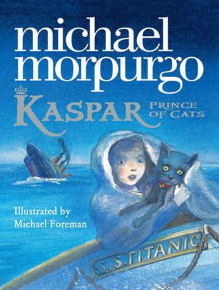 Kaspar: Prince of Cats by Michael Morpurgo