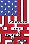 Download ebook Capture the Flag (Silver Jaguar Society Mysteries #1) by Kate Messner