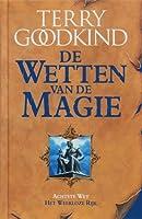 Het weerloze rijk (De Wetten van de Magie, #8)