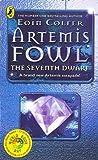 The Seventh Dwarf (Artemis Fowl #1.5)