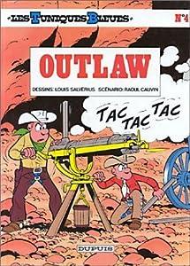 Outlaw (Les Tuniques Bleues, #4)